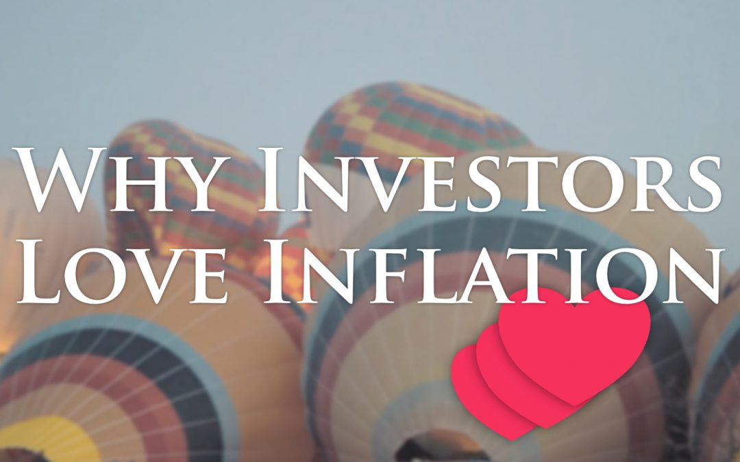 Inflation: Your New Best Friend