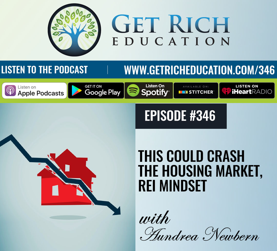 This Could Crash The Housing Market, REI Mindset with Aundrea Newbern