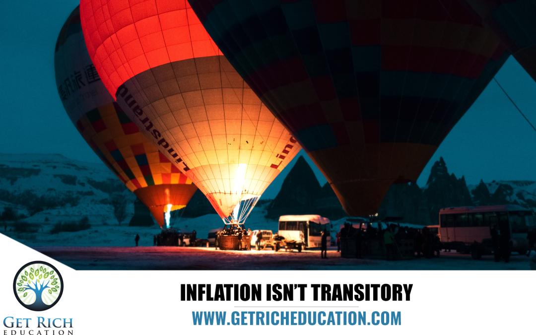 Inflation Isn't Transitory