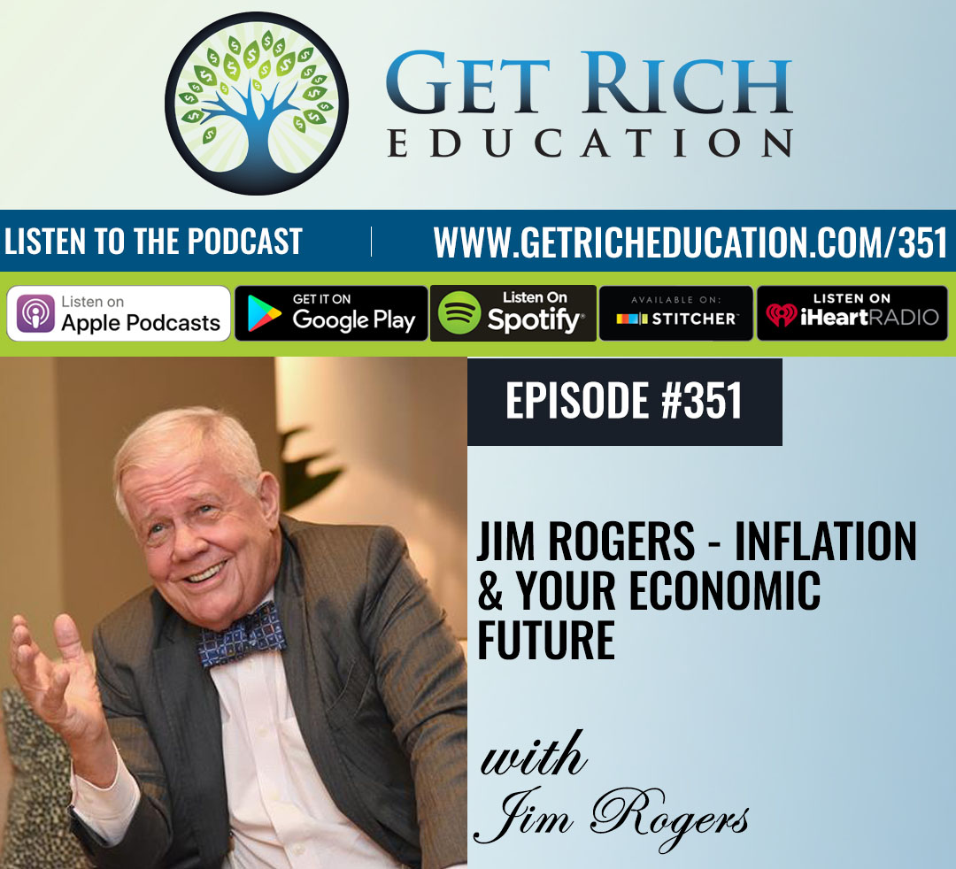 Jim Rogers - Inflation & Your Economic Future
