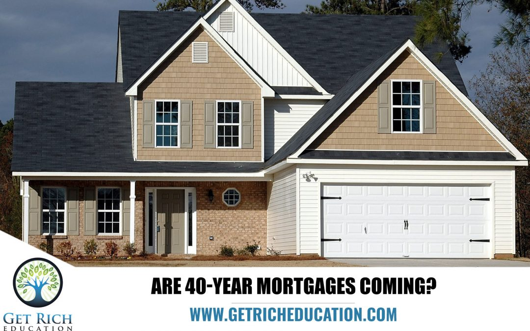 Are 40-Year Mortgages Coming?